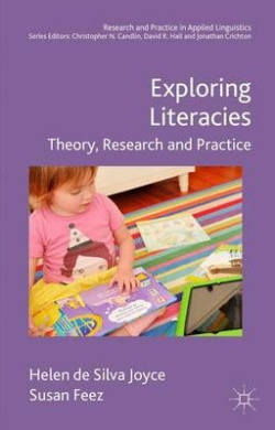 Exploring Literacies: Theory, Research and Practice: 2016 (Research and Practice in Applied Linguistics)