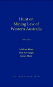 Hunt on Mining Law of Western Australia