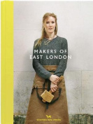 Makers of East London