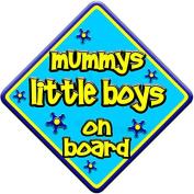 "FUNKY * mummys little boys on board "" novelty baby on board car window sign"