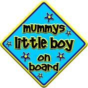 """FUNKY * mummys little boy on board """" novelty baby on board car window sign"""