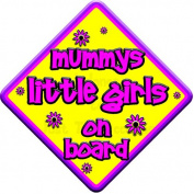 """FLORAL * mummys little girls on board """" novelty baby on board car window sign"""