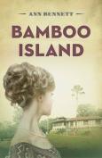 Bamboo Island (Bamboo Trilogy)