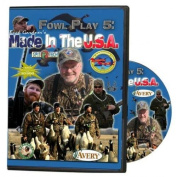 BUCK GARDNER'S FOWL PLAY 5 | Made In The U.S.A.