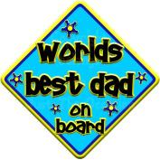 FUNKY WORLDS BEST DAD Baby on Board Car Window Sign