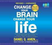 Change Your Brain, Change Your Life [Audio]