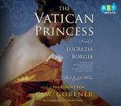 The Vatican Princess [Audio]