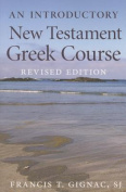 An Introductory New Testament Greek Course