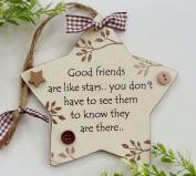 Friends are like Stars Neutral Wooden STAR Plaque