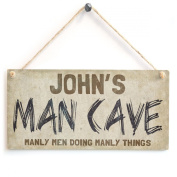 Man Cave Manly Men Doing Manly Things - Personalised Wooden Sign Gift For Men, Dad, Kids, etc