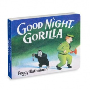 Good Night Gorilla Board Book