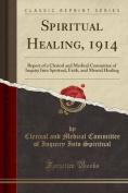 Spiritual Healing, 1914