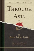 Through Asia, Vol. 1