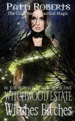 Witchwood Estate - Witches Bitches