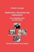 Stalinismo, Leninismo Kaj Marksismo [EPO]