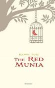 The Red Munia