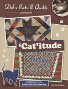 Deb's Cats N Quilts 'Cat'itude pattern booklet