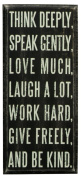 "Primitives By Kathy Wood Wooden 10cm x 23cm Box Sign ""Think Deeply, Speak Gently, Love Much, Laugh A Lot....."