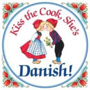 """Kiss the Cook, She's Danish"" Decorative Wall Tile Danish Gift Idea"