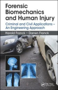 Forensic Biomechanics and Human Injury
