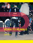 Born to Rumble