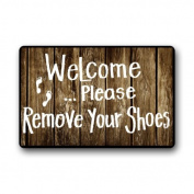 Quality Guaranteed Welcome Please remove your shoes Doormat Custom Indoor/Outdoor Doormat-026