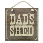 Wooden 'Dad's Shed' Hanging Sign / Plaque / Wall Art / Door Sign
