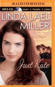 Just Kate [Audio]