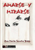 Amarse y Mirarse [Spanish]