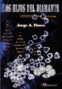 Los Hijos del Diamante [Spanish]