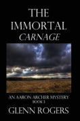 The Immortal Carnage