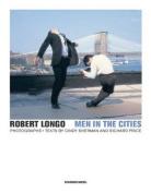 Robert Longo - Men in the Cities, Photographs