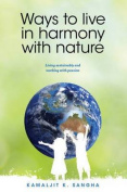 Ways to Live in Harmony with Nature