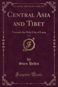 Central Asia and Tibet, Vol. 2