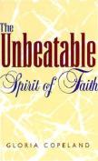 The Unbearable Spirit of Faith