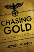 Chasing Gold