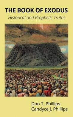 The Book of Exodus: Historical and Prophetic Truths