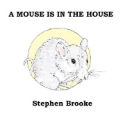 A Mouse Is in the House