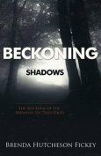 Beckoning Shadows