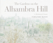 The Gardens on the Alhambra Hill