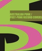 Product 45 Australian Punk / Post-Punk Record Covers