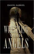 Wrestling with Angels