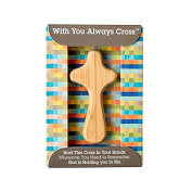 With You Always Cross, Palm-Size Wooden Cross
