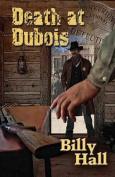 Death at DuBois