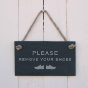 'Please remove your shoes' Slate Hanging Sign