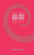 Pool Party Trap Loop