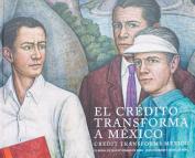 Credit Transforms Mexico