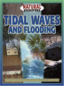 Tidal Waves and Flooding (Natural Disasters