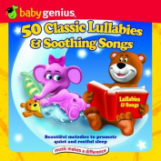 50 Classic Lullabies & Soothing Songs