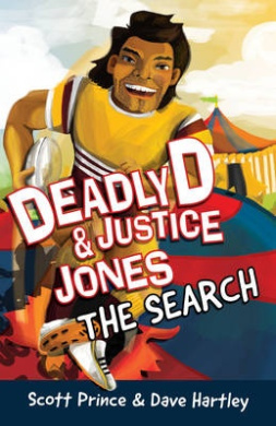 Deadly D and Justice Jones: The Search